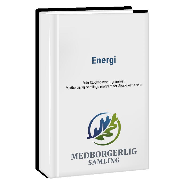 Politiskt program om energi i Stockholm.